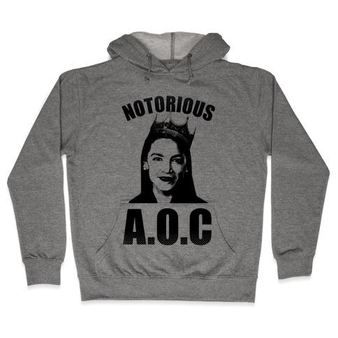 Notorious AOC (Alexandria Ocasio-Cortez) Hooded Sweatshirt