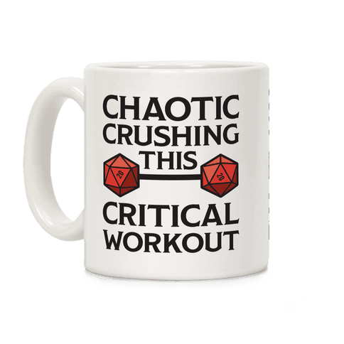 Chaotic Crushing This Critical Workout Coffee Mug