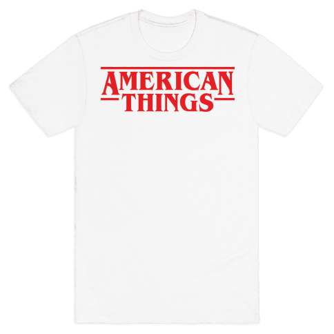 American Things Mens/Unisex T-Shirt