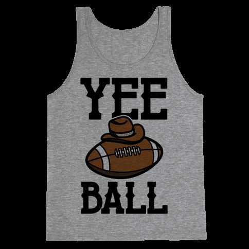 Yee Ball (Football) Tank Top