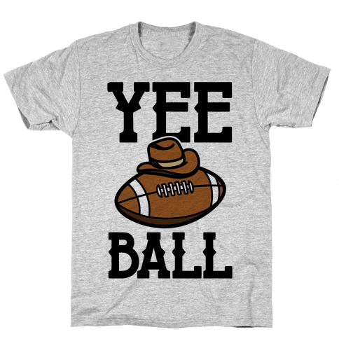 Yee Ball (Football) Mens/Unisex T-Shirt