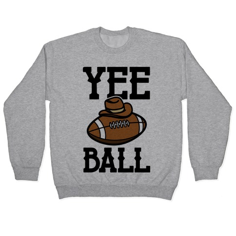 Yee Ball (Football) Pullover