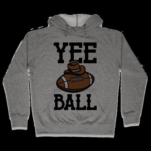 Yee Ball (Football) Hooded Sweatshirt
