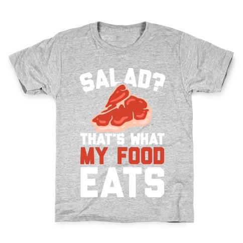 Salad? That's What My Food Eats Kids T-Shirt