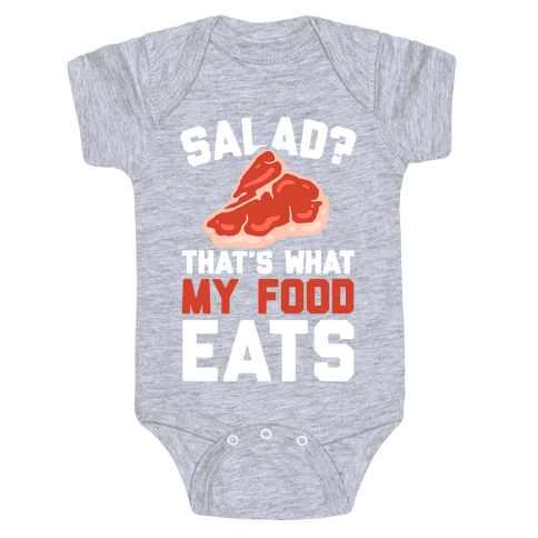 Salad? That's What My Food Eats Baby Onesy