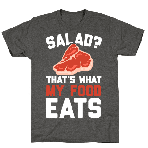 Salad? That's What My Food Eats