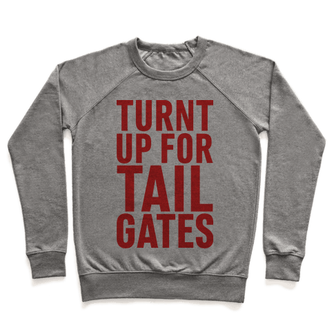Turnt Up for Tailgates Pullover