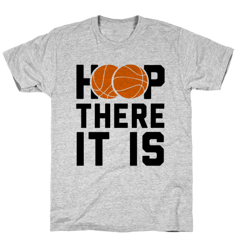 Hoop There It Is! Mens/Unisex T-Shirt