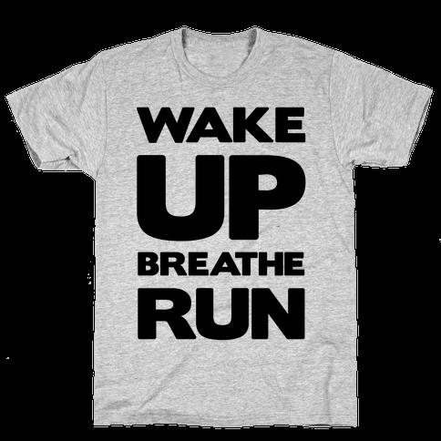 WAKE UP Mens T-Shirt