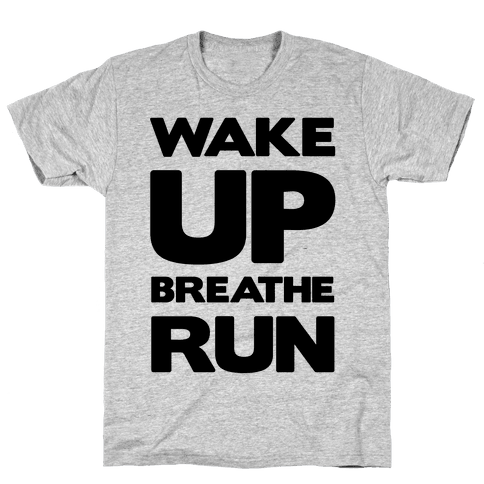 WAKE UP Mens T-Shirt
