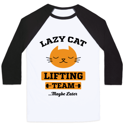 Lazy Cat Lifting Team Baseball Tee