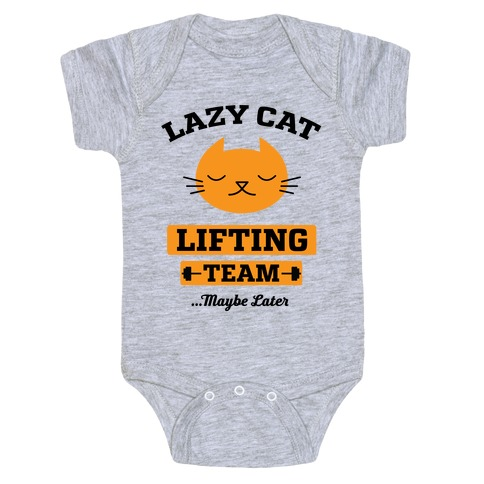 Lazy Cat Lifting Team Baby Onesy