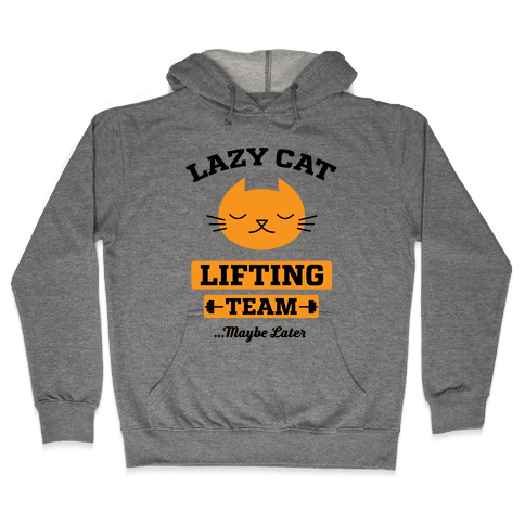 Lazy Cat Lifting Team Hooded Sweatshirt