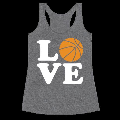 Love Basketball Racerback Tank Top