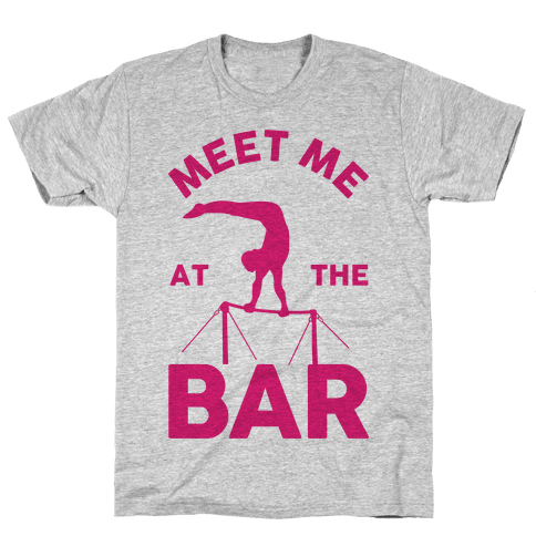 Meet Me At The Bar Gymnastics Mens T-Shirt