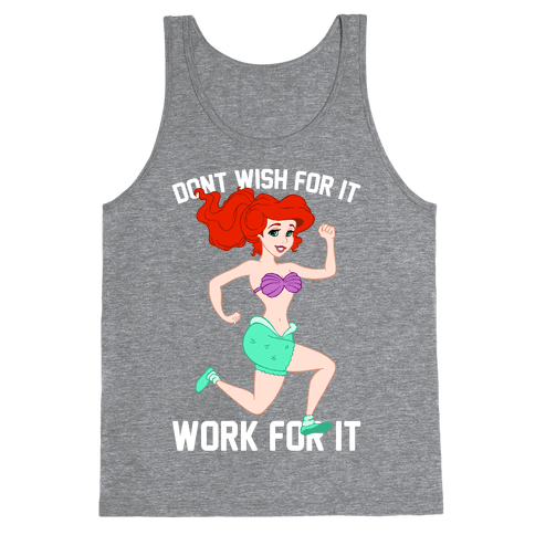 Don't Wish For It Work For It Tank Top