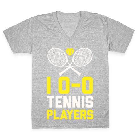 I Love Tennis Players V-Neck Tee Shirt