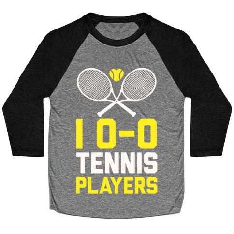 I Love Tennis Players Baseball Tee