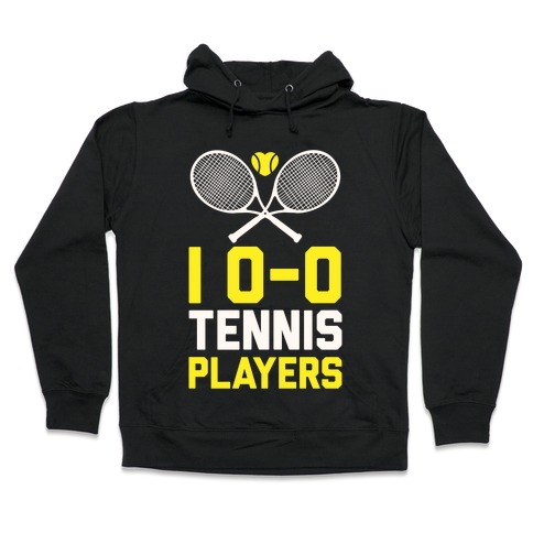 I Love Tennis Players Hooded Sweatshirt