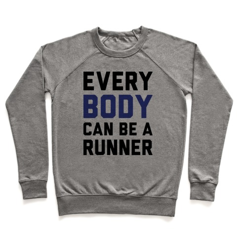 Every Body Can Be A Runner Pullover