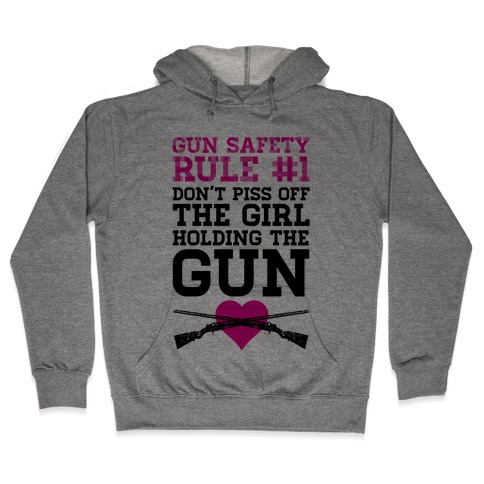 Rule One of Gun Safety Hooded Sweatshirt