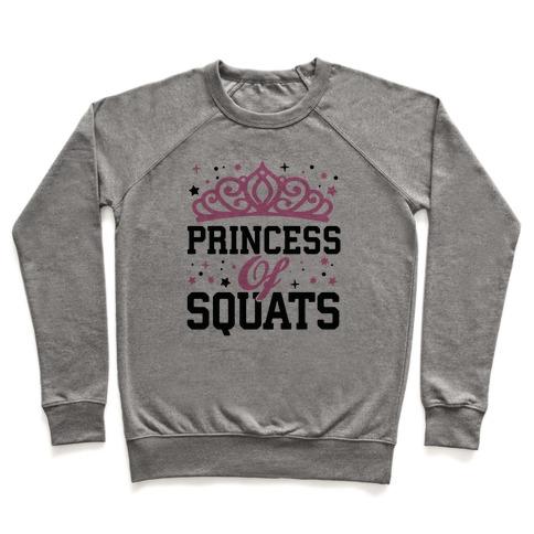 Princess Of Squats Pullover
