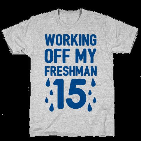 Working Off My Freshman 15
