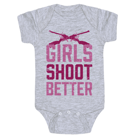 Girls Shoot Better (Rifle) Baby Onesy