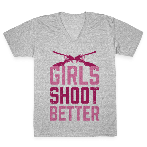 Girls Shoot Better (Rifle) V-Neck Tee Shirt