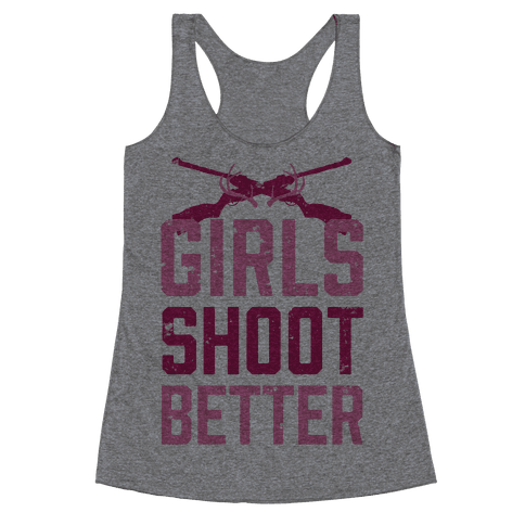 Girls Shoot Better (Rifle) Racerback Tank Top