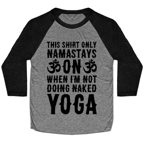 Naked Yoga Baseball Tee