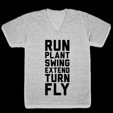 Run, Plant, Swing, Extend Turn Fly V-Neck Tee Shirt