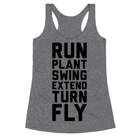 Run, Plant, Swing, Extend Turn Fly