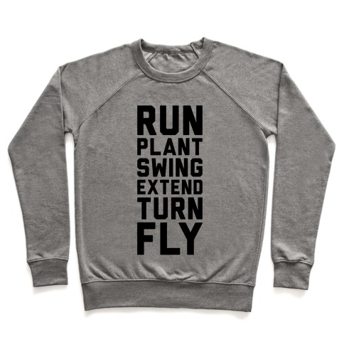 Run, Plant, Swing, Extend Turn Fly Pullover