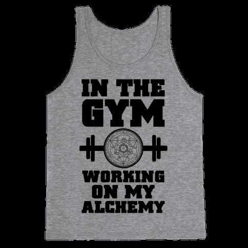 In the Gym Working on my Alchemy