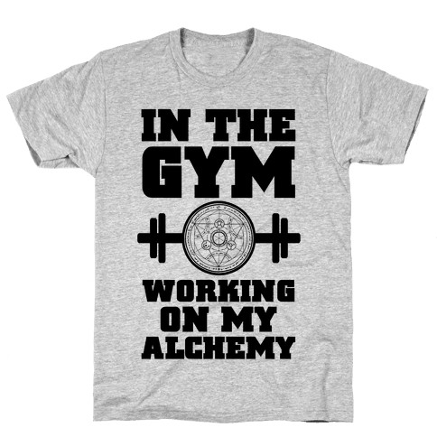In the Gym Working on my Alchemy Mens/Unisex T-Shirt