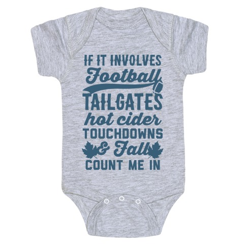If It Involves Football Count Me In Baby Onesy