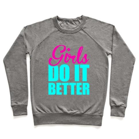 Girls Do It Better Pullover