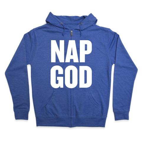 Nap God Zip Hoodie