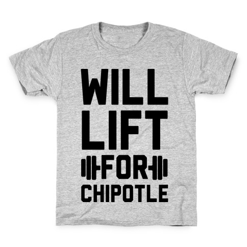 Will Lift For Chipotle Kids T-Shirt