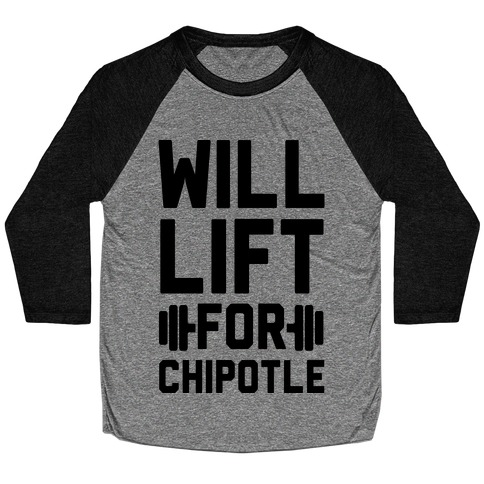 Will Lift For Chipotle Baseball Tee