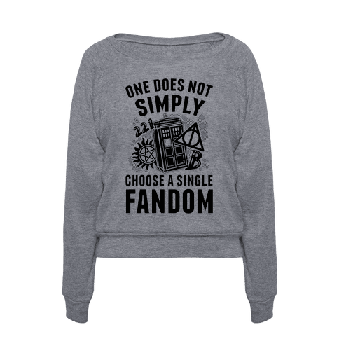 Human One Does Not Simply Choose A Single Fandom