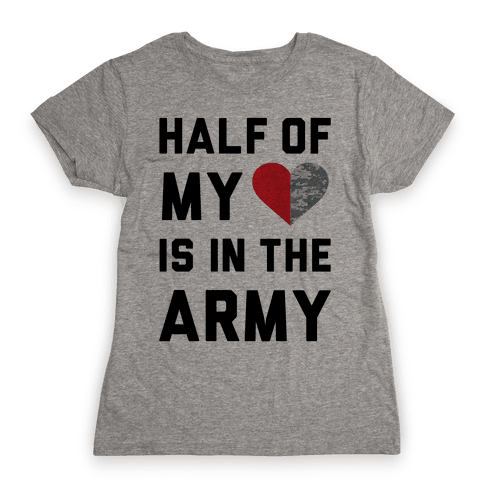 Half My Heart Is In The Army (Army Baseball Tee) Womens T-Shirt