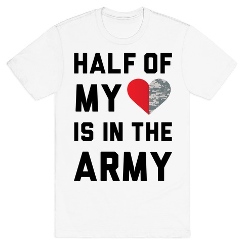 a32f866a806aea Half My Heart Is In The Army (Army Baseball Tee) T-Shirt | Merica Made