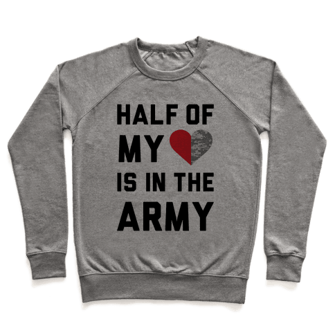 Half My Heart Is In The Army (Army Baseball Tee) Pullover