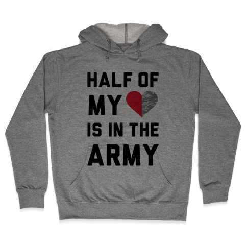 Half My Heart Is In The Army (Army Baseball Tee) Hooded Sweatshirt