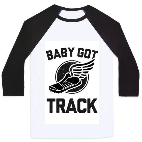 Baby Got Track (Dark tank) Baseball Tee