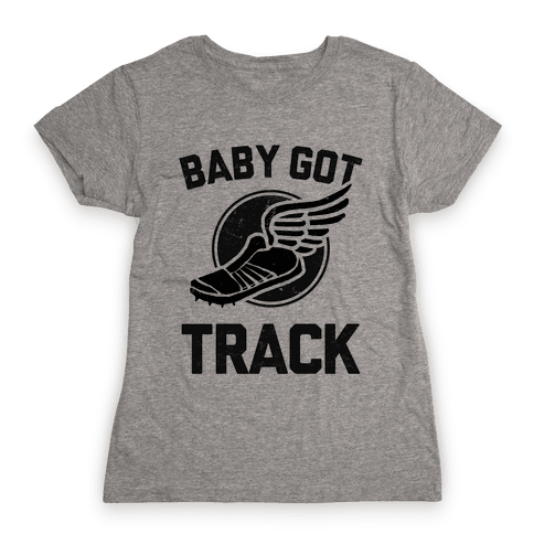 Baby Got Track (Dark tank) Womens T-Shirt