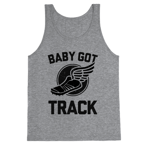 Baby Got Track (Dark tank) Tank Top