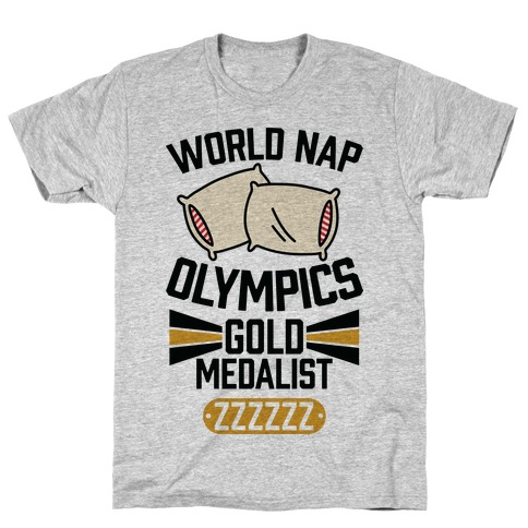 World Nap Olympics Gold Medalist T-Shirt